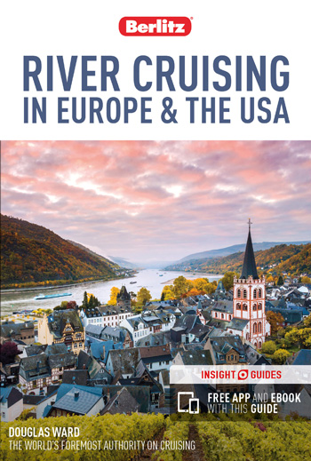 Top Ten Scoring Riverships revealed in the pioneering new Berlitz River Cruising guide - now includes US riverships