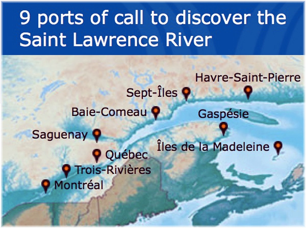 Cruise the Saint Lawrence groups the 9 ports of call on the Saint Lawrence