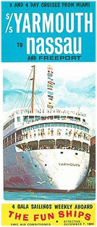 Eight years before Carnival, Yarmouth Cruise Lines was using 'The Fun Ships' as a brand for its sister ships Yarmouth and Yarmouth Castle, running from Miami to Nassau. Carnival later purloined the strap line as its own